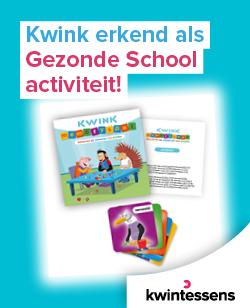 Officieel erkend als Gezonde School-activiteit: Kwink!