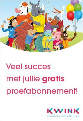 Kwink proefabonnees: heel veel succes!