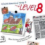 Tekstboekje afscheidsmusical Level 8