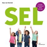 SEL.Sociaal-emotioneel leren als basis voorpagina