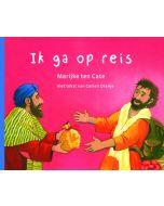 Bijbels prentenboek Ik ga op reis, geschreven voor Corien Oranje met illustraties van Marijke ten Cate