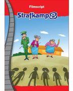 Strafkamp 8 de film - filmscriptboekje