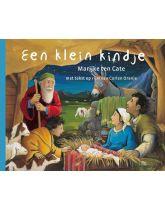 Een klein kindje door Corien Oranje en met illustraties van Marijke ten Cate