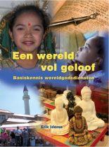 Een wereld vol geloof wereldgodsdiensten