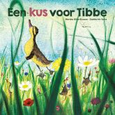 prentenboek Een kus voor Tibbe