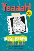 Yeaaah! Brugklaspower - afscheidsboek voor groep 8