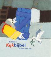 De kleine Kijkbijbel, met illustraties van Kees de Kort