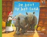 De boot op het land, door Corien Oranje met illustraties van Marijke ten Cate
