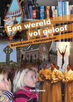 Een wereld vol geloof — basiskennis christendom